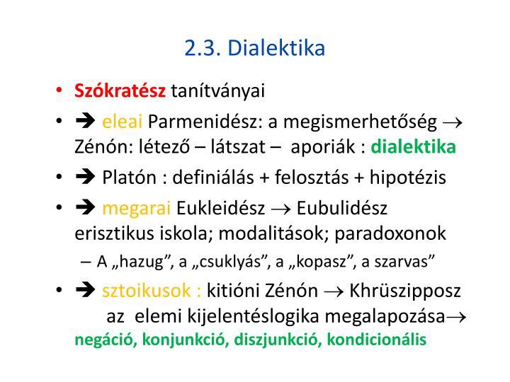 2.3. Dialektika