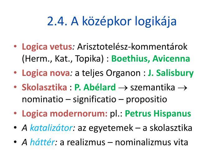 2.4. A középkor logikája