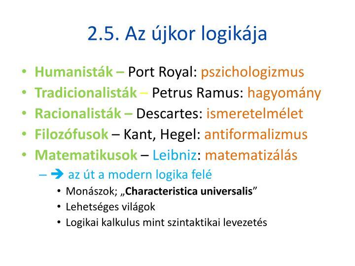 2.5. Az újkor logikája