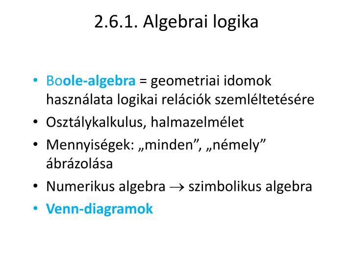 2.6.1. Algebrai logika