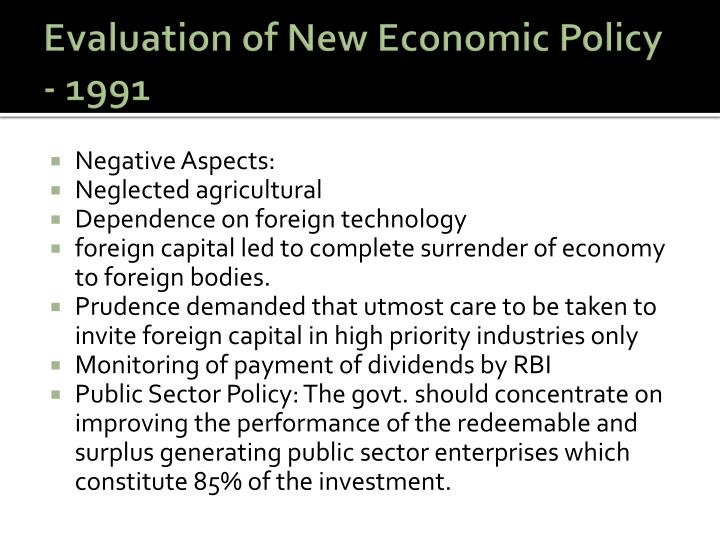 Evaluation of New Economic Policy - 1991