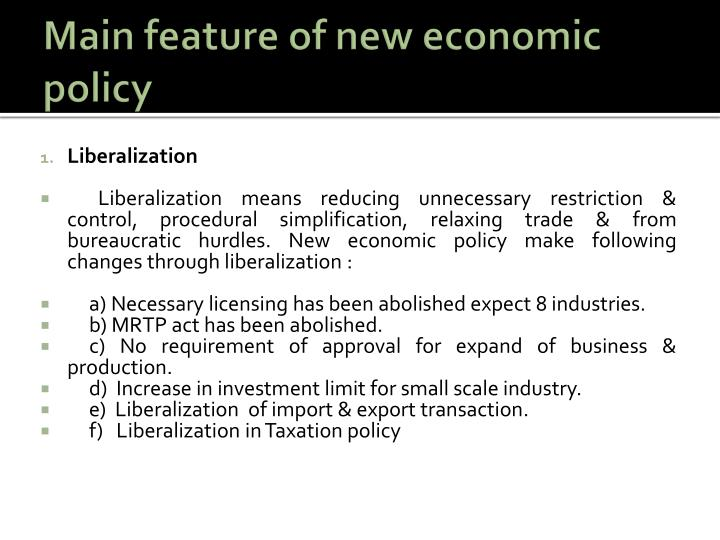 Main feature of new economic policy