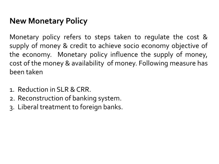 New Monetary Policy