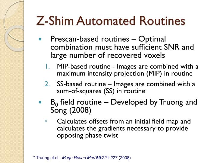 Z-Shim Automated Routines