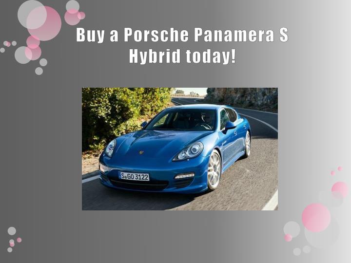 Buy a Porsche