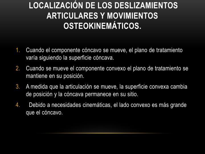 Localización de los deslizamientos articulares y movimientos osteokinemáticos