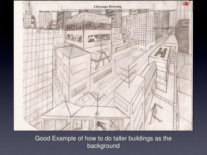 Good Example of how to do taller buildings as the background