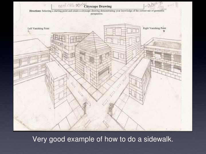 Very good example of how to do a sidewalk.
