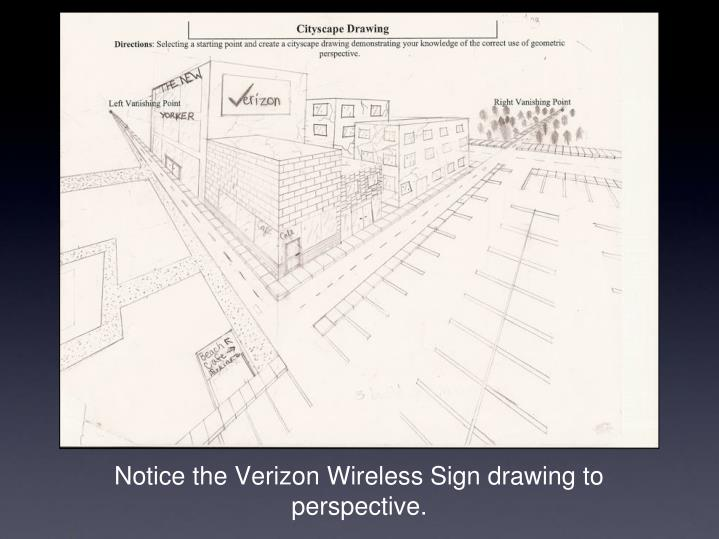 Notice the Verizon Wireless Sign drawing to perspective.