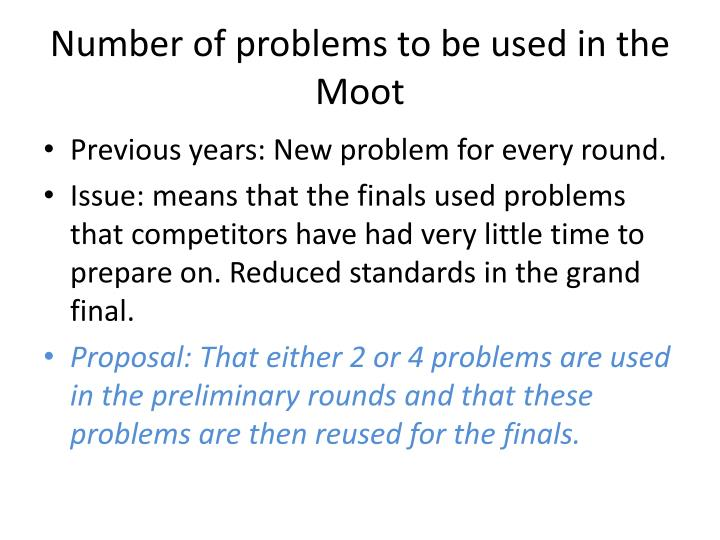 Number of problems to be used in the Moot