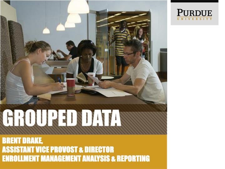 Grouped data