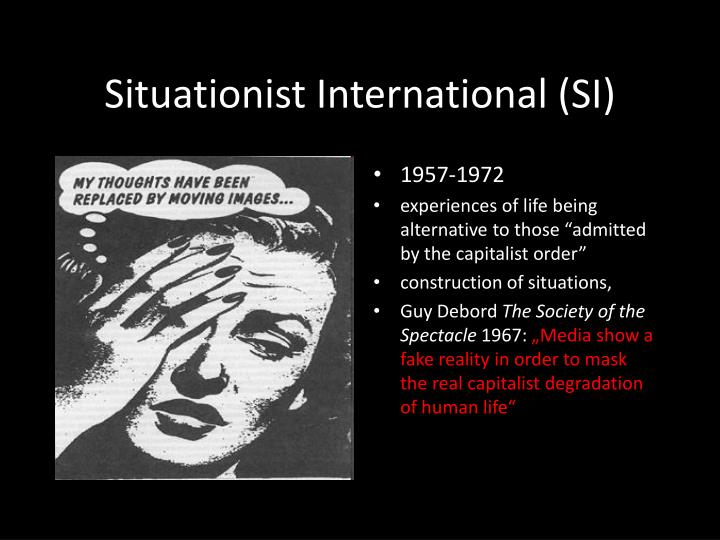 Situationist International (SI)