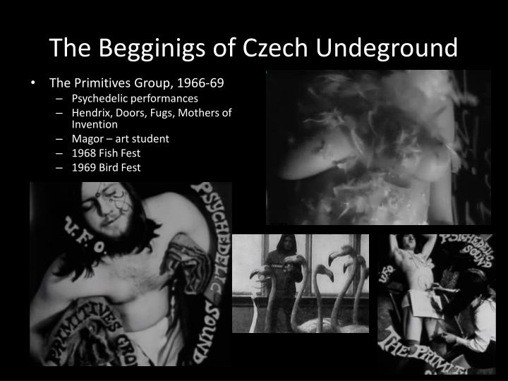 The Begginigs of Czech Undeground