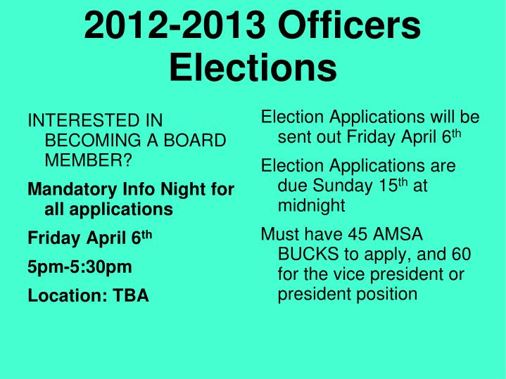 2012-2013 Officers Elections