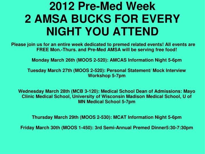 2012 Pre-Med Week