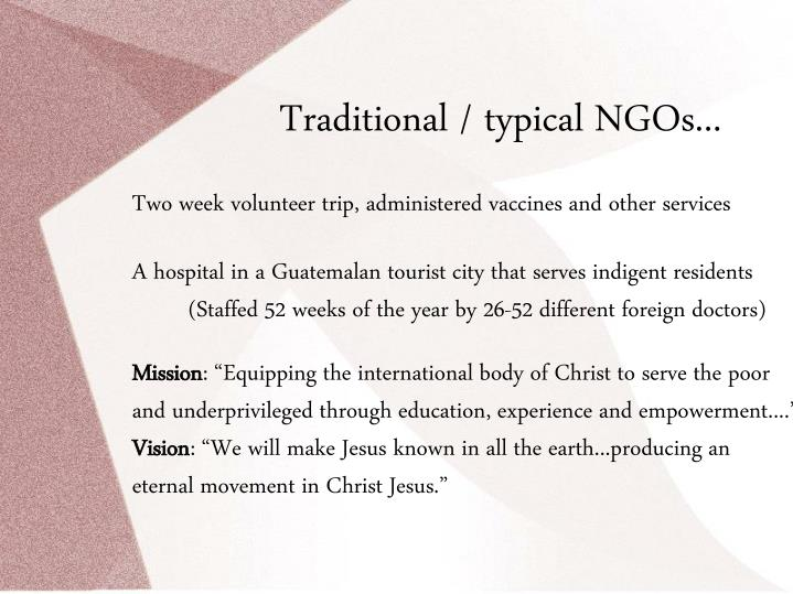 Traditional / typical NGOs...
