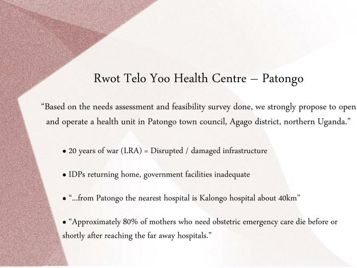 Rwot Telo Yoo Health Centre – Patongo