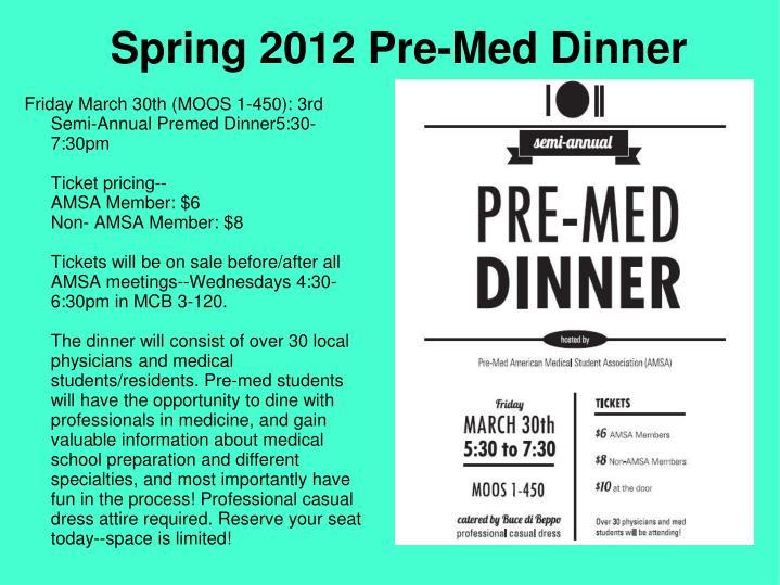 Spring 2012 Pre-Med Dinner