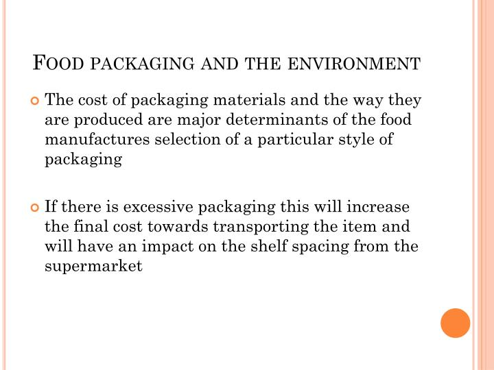 Food packaging and the environment