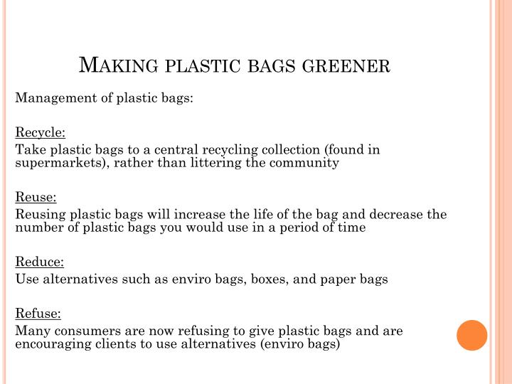 Making plastic bags greener