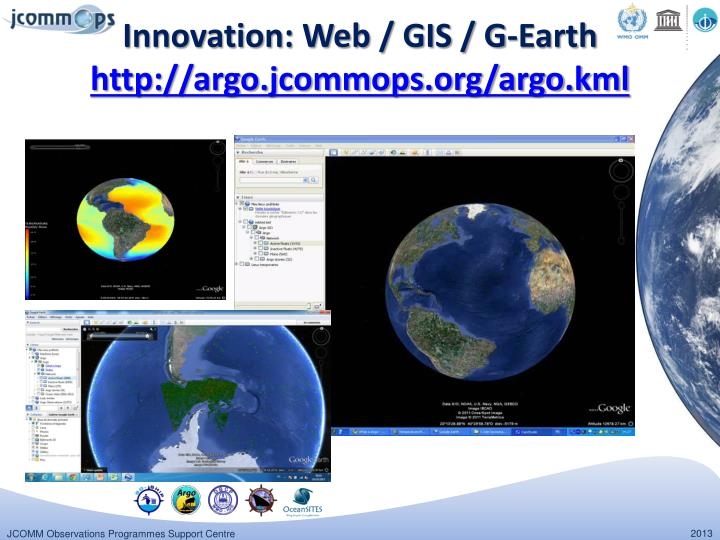 Innovation: Web / GIS / G-Earth