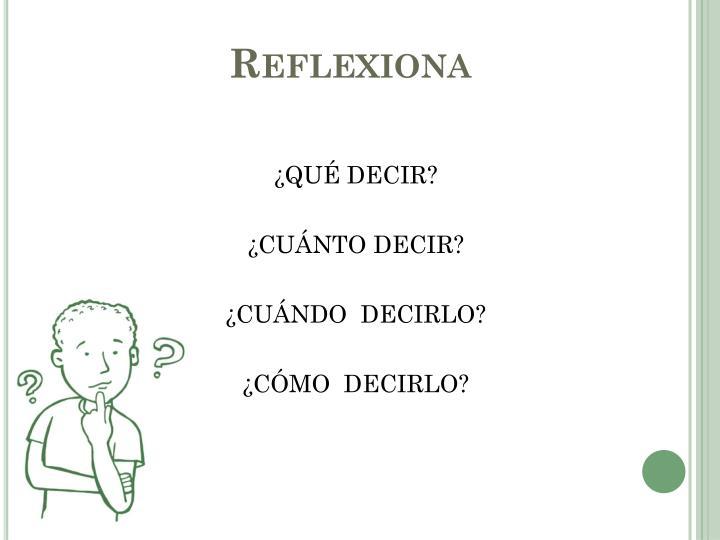 Reflexiona