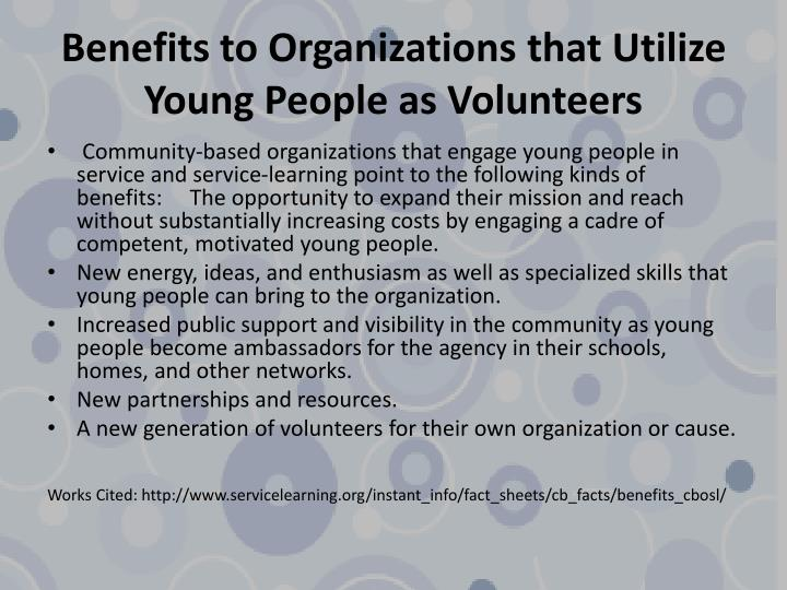 Benefits to Organizations that Utilize Young People as Volunteers