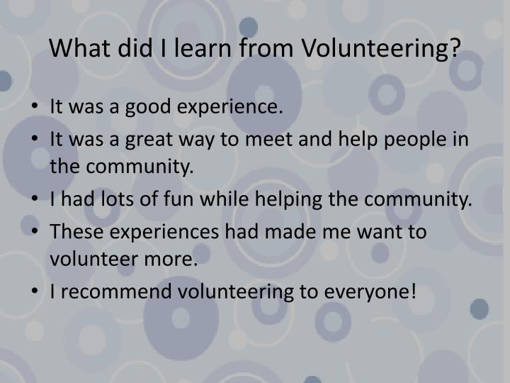 What did I learn from Volunteering?