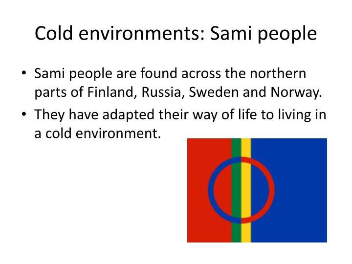 Cold environments: Sami people