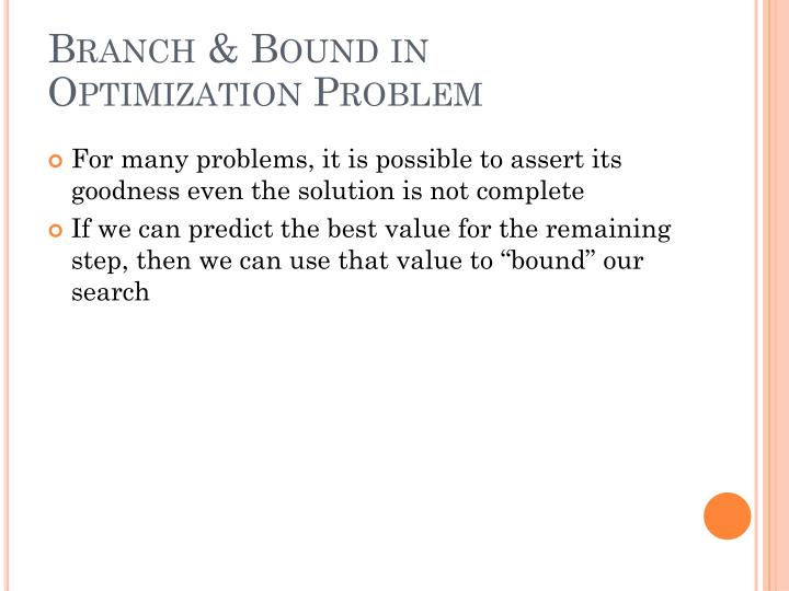 Branch & Bound in Optimization Problem
