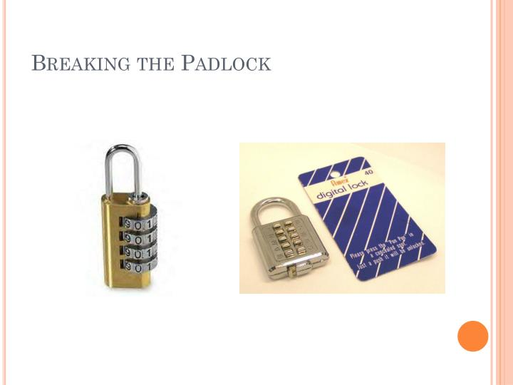 Breaking the Padlock