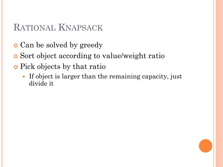 Rational Knapsack