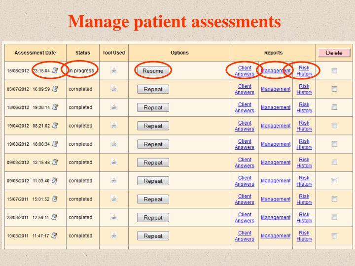 Manage patient assessments