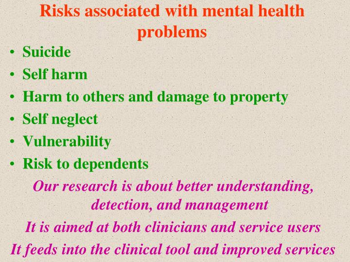 Risks associated with mental health problems