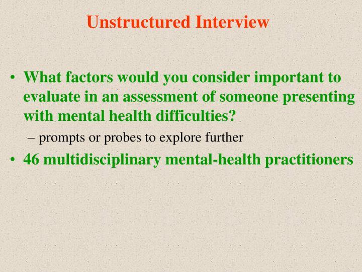 Unstructured Interview