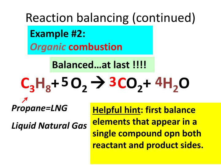 Reaction balancing (continued)