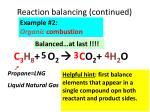 reaction balancing continued