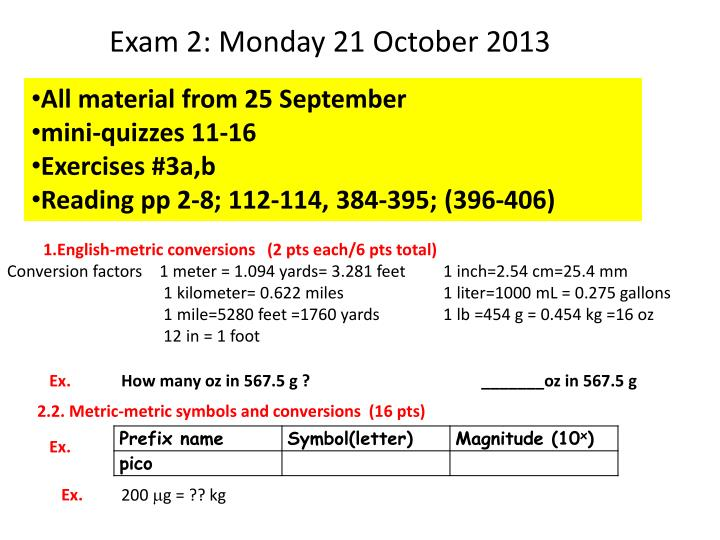 Exam 2: Monday 21 October 2013