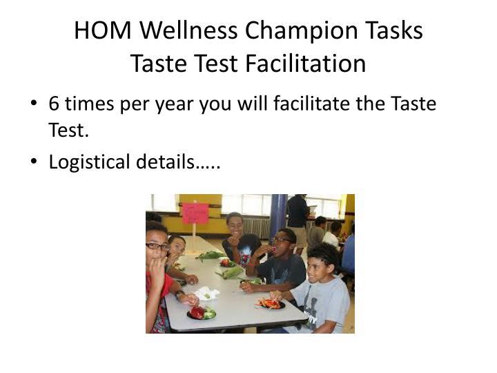 HOM Wellness Champion Tasks