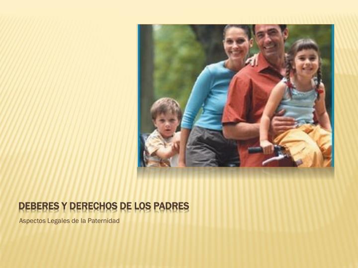 Deberes y derechos de los padres