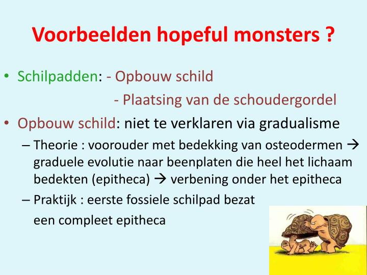 Voorbeelden hopeful monsters ?