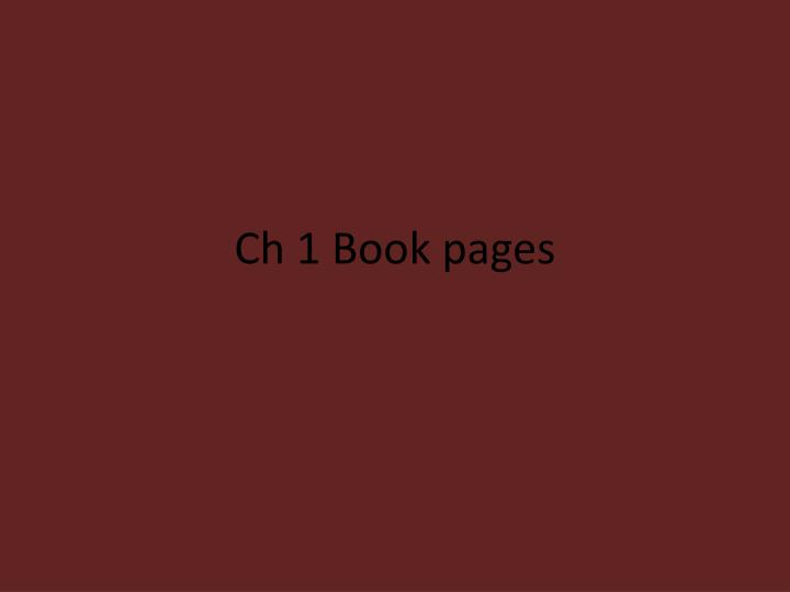 Ch 1 book pages