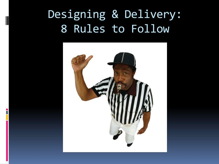 Designing & Delivery: