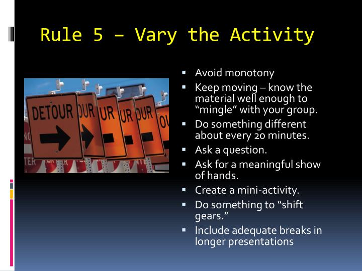 Rule 5 – Vary the Activity