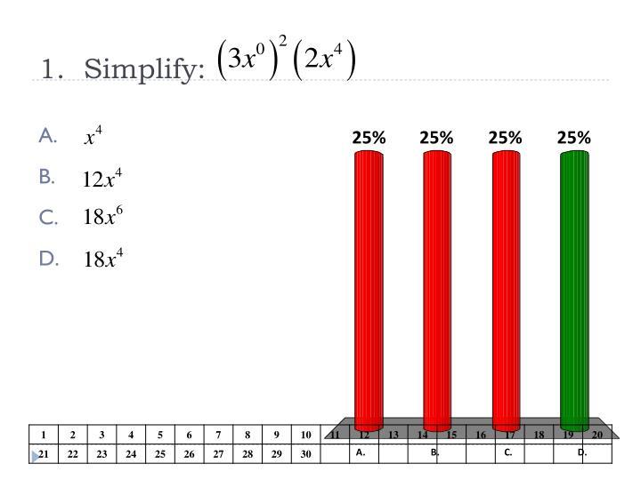 1.  Simplify: