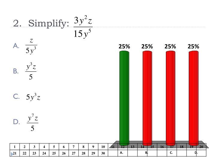 2.  Simplify: