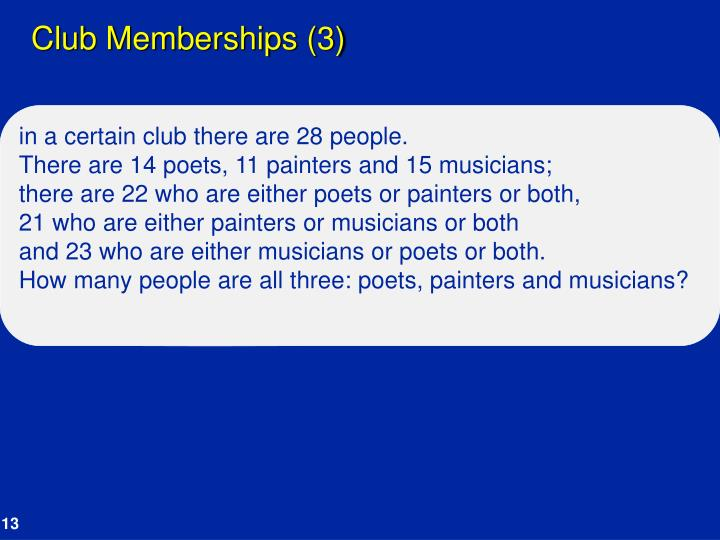 Club Memberships (3)