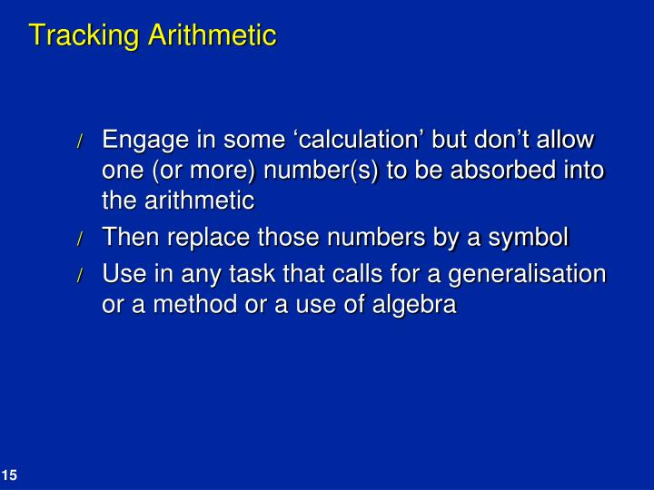 Tracking Arithmetic
