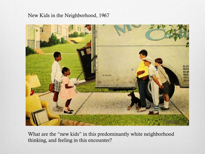 New Kids in the Neighborhood, 1967