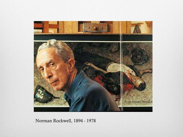 Norman Rockwell, 1894 - 1978